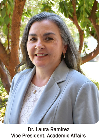 Dr. Laura Ramirez - Vice President, Academic Affairs