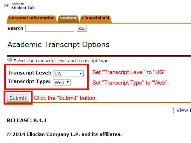 Image showing to set Transcript level to UG, transcript type to web, and to click submit.
