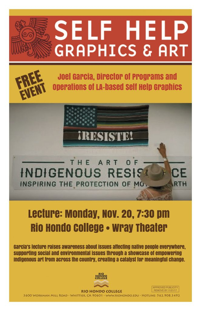 Joel Garcia, Self-Help Graphics Indigenous Resistance Lecture @ Wray Theater | Whittier | California | United States