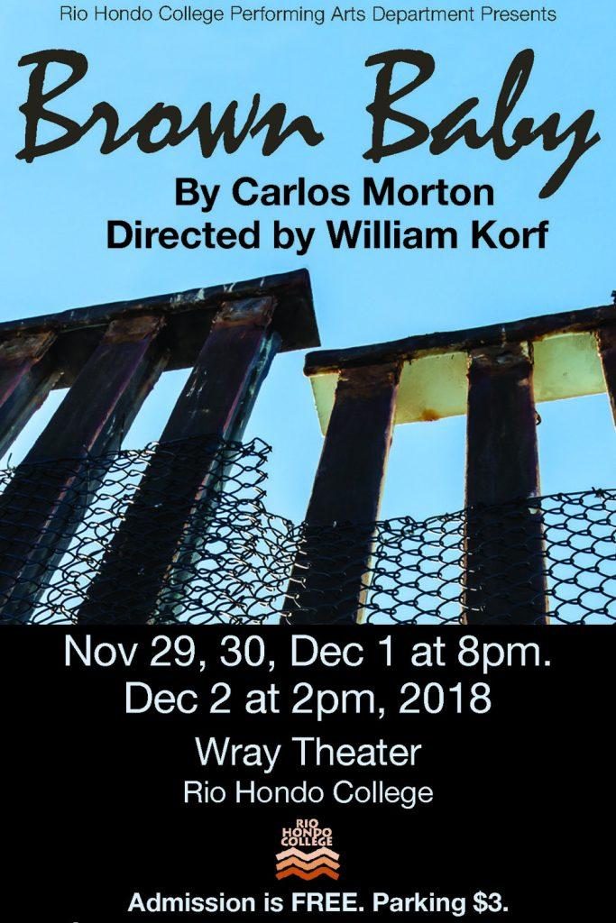 Brown Baby by Carlos Morton. Playing November 29, 30 & December 1 at 8:00pm and December 2 at 2:00pm