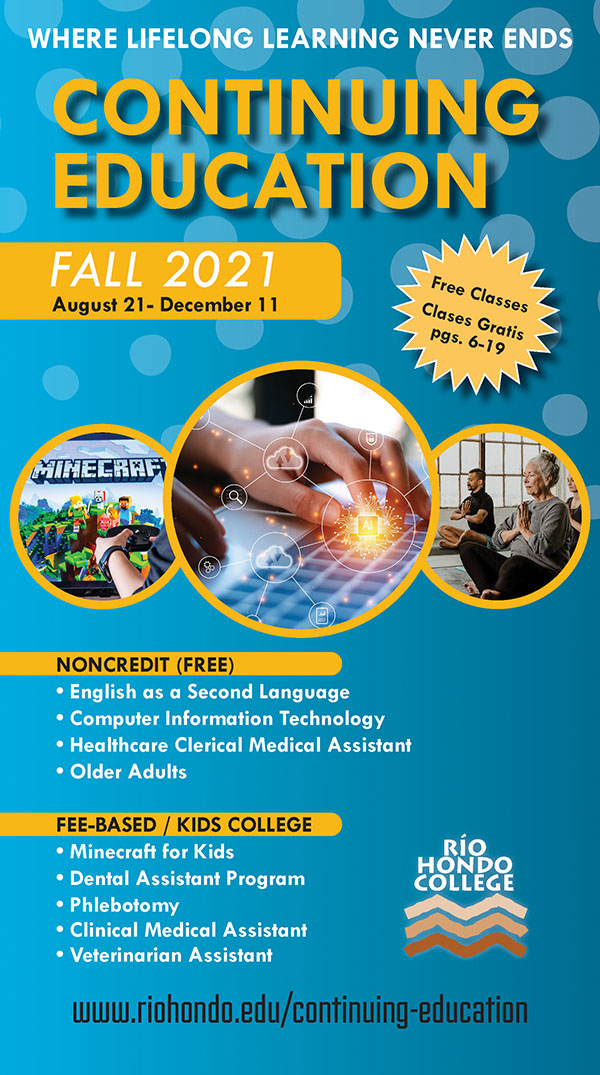 Click here to view our Fall 2021 Continuing Education Catalog