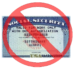 "Image showing a Social Security Card with the text ""VALID FOR WORK ONLY WITH DHS AUTHORIZATION"""