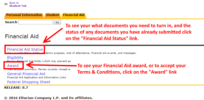 """Image showing to choose either the """"Financial Aid Status"""" link to see what documents need to be submitted, or the status of documents already submitted. Or to click on the """"Award"""" link to see the Financial Aid award, or to accept the Terms & Conditions"""