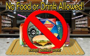 No Food or Drink in Library except bottled water