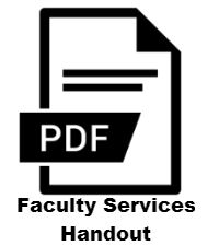 Faculty Services Handout