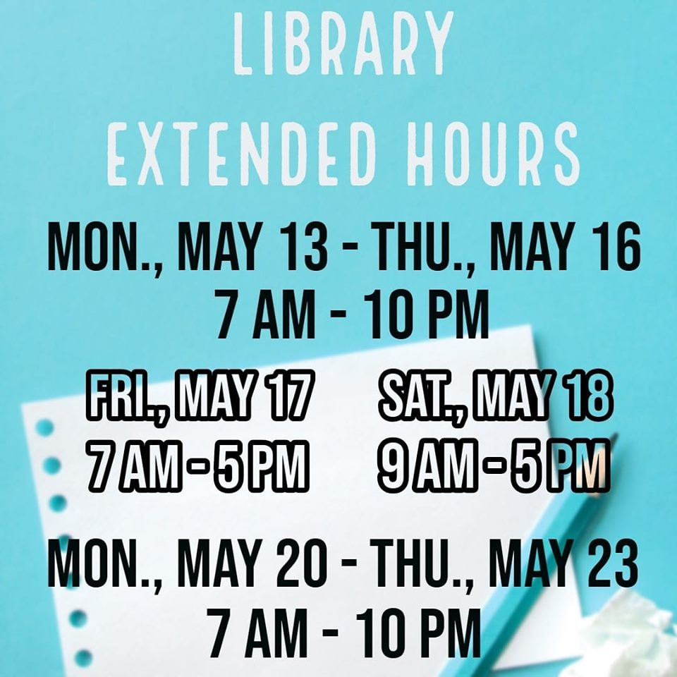 Library Extended Hours @ Library (2nd floor LRC)