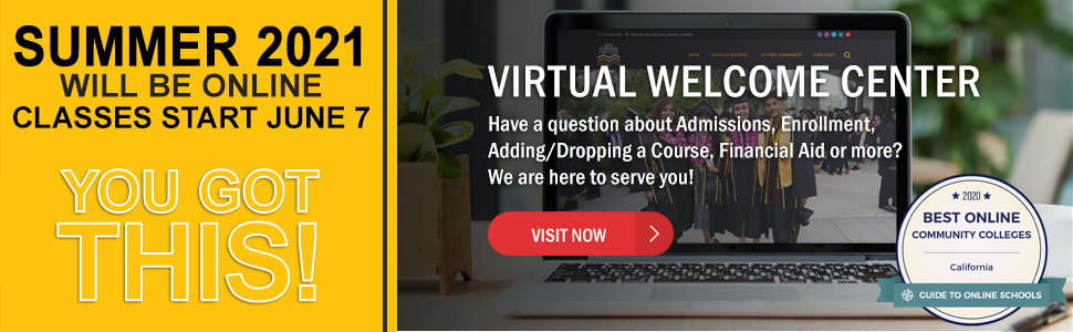 Summer semester in online, click to visit our virtual welcome center