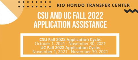 CSU and UC Fall 2022 Application Assistance